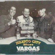 CDs de Música: VARGAS BLUES BAND - MEXICO CITY BLUES (CD, SINGLE, PROMO). Lote 54946000