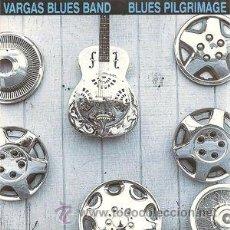 CDs de Música: VARGAS BLUES BAND - BLUES PILGRIMAGE (CD, SINGLE, PROMO, CAR). Lote 55711502