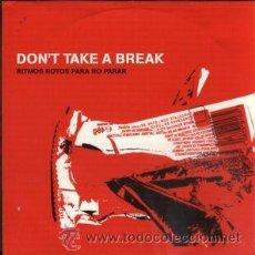 CDs de Música: VV. AA. - DON'T TAKE A BREAK. RITMOS ROTOS PARA NO PARAR (CD, COMP, PROMO). Lote 54974728