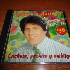 CDs de Música: GEORGIE DANN ´96 TODOS A BAILAR CD ALBUM AÑO 1996 ESPAÑA CACHETE PECHITO OMBLIGO 10 TEMAS RARO. Lote 55006691