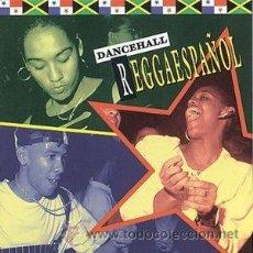 CDs de Música: VV. AA. - DANCEHALL REGGAESPAÑOL (CD, COMP). Lote 55018964