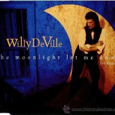 CDs de Música: WILLY DEVILLE - THE MOONLIGHT LET ME DOWN (96 VERSION) (CD, MAXI). Lote 55019955