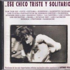 CDs de Musique: ESE CHICO TRISTE Y SOLITARIO(FANGORIA,LOS SECRETOS,TAM TAM GO Y OTROS) DEL 93. Lote 55113915
