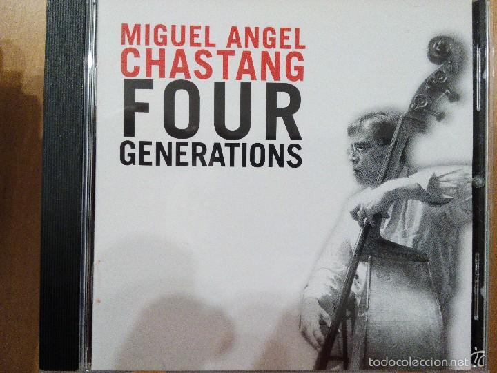 MIGUEL ANGEL CHASTANG FOUR GENERATIONS CD (Música - CD's Jazz, Blues, Soul y Gospel)