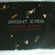 CDs de Música: BRIGHT EYES – NOISE FLOOR (RARITIES: 1998-2005) - CD 2006 - SYNTH -POP. Lote 55352290