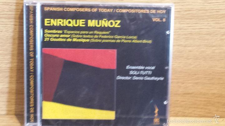 ENRIQUE MUÑOZ. SPANISH COMPOSERS OF TODAY. SOMBRAS. ESPACIOS PARA UN REQUIEM / PRECINTADO. (Música - CD's Otros Estilos)