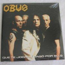 CDs de Música: OBUS - QUE TE JODAN / PAGO POR ELLO - CDSINGLE. Lote 55363543