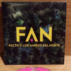 CDs de Música: FAN - FACTO Y LOS AMIGOS DEL NORTE. CD-PROMO / 10 TEMAS + BONUS / LUJO / ENVÍO INCLUIDO.. Lote 55374431