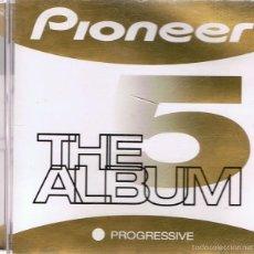 CDs de Música: CD PIONEER THE ALBUM 5 PROGRESSIVE . Lote 55571379