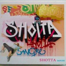 CDs de Música: SHOTTA, SANGRE - CD DIGIPAK, CONTIENE LIBRETO. Lote 55710540