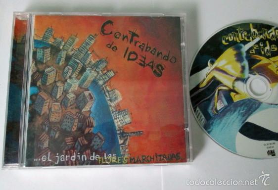 CONTRABANDO DE IDEAS - EL JARDIN DE LAS FLORES MARCHITAS - CD 13 TEMAS - EL  LOKAL 2002 PUNK ESPAÑOL