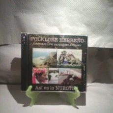 CDs de Música: CD FOLKLORE HERREÑO - ASÍ ES LO NUESTRO (SELLADO! DIFÍCIL). Lote 56110489
