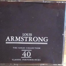 CDs de Música: LOUIS ARMSTRONG. THE GOLD COLLECTION. 40 CLASSIC PERFORMANCES. DOBLE CD / RETRO. 40 TEMAS / LUJO.. Lote 56160043