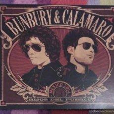 CDs de Música: BUNBURY & CALAMARO (HIJOS DEL PUEBLO) CD 2015. Lote 141566480