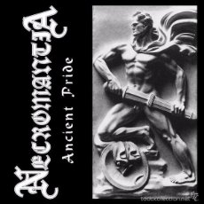 CDs de Música: NECROMANTIA - ANCIENT PRIDE - MCD [OSMOSE PRODUCTIONS, 2015]. Lote 56175272