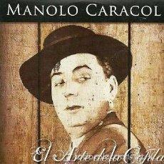 CDs de Música: MANOLO CARACOL - EL ARTE DE LA COPLA - CD 12 TEMAS. Lote 192973770