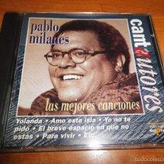 CDs de Música: PABLO MILANES LAS MEJORES CANCIONES CD ALBUM COLECCIÓN CANTAUTORES DEL AÑO 1996 CONTIENE 12 TEMAS. Lote 56180892