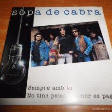 CDs de Música: SOPA DE CABRA SEMPRE AMB TU CD SINGLE PROMO 1994 CARTON ROCK CATALAN 2 TEMAS. Lote 128475562