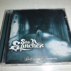 CDs de Música: STA.K.SANCHEZ DELIRIUM TREMENS MUY BUEN ESTADO DIFICIL. Lote 56263240