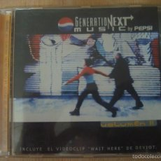 CDs de Música: CD GENERATION NEXT MUSIC BY PEPSI VOLUMEN 2 - INCLUYE VIDEOCLIP WAIT HERE DE DEVIOT. Lote 56316961