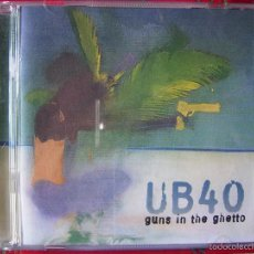 CDs de Música: PEDIDO MINIMO 5€.UB 40.GUNS IN THE GHETTO. Lote 56466543