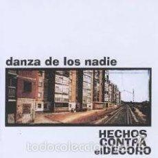 CDs de Música: HECHOS CONTRA EL DECORO DANZA DE LOS NADIE CD 15 TEMAS. Lote 56511845