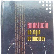 CDs de Música: ANDALUCIA - UN SIGLO DE MUSICA-3 CDS Y LIBRO DE 135 PAGS-SMASH,CAMARON,GUALBERTO,M.RIOS,TRIANA,ETC. Lote 56514762