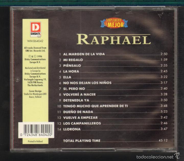 CDs de Música: MUSICA GOYO - CD ALBUM - RAPHAEL - SIMPLEMENTE LO MEJOR - *UU99 - Foto 3 - 56522209