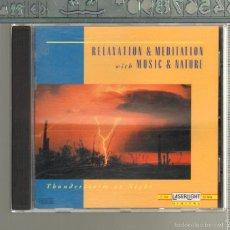 CDs de Música: MUSICA GOYO - CD ALBUM - RELAJACION Y MEDITACION CON MUSICA Y NATURALEZA - TORMENTA NOCTURNA - *UU99. Lote 56544463