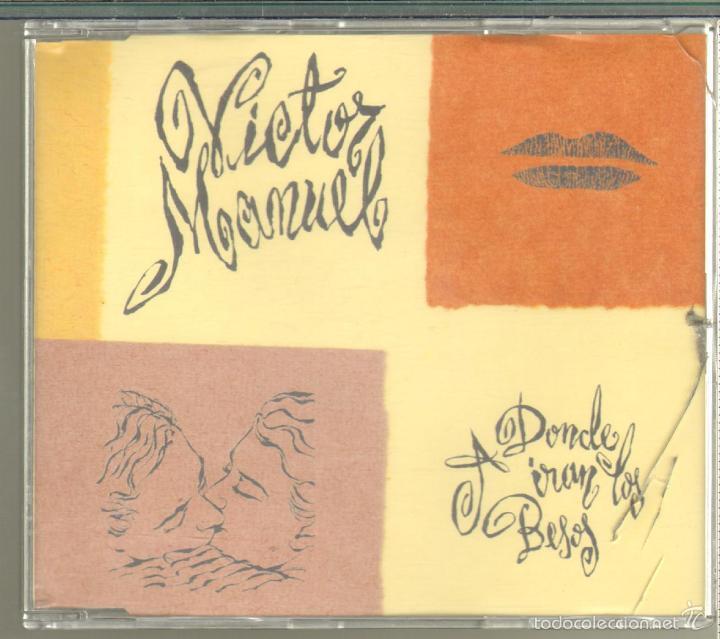 MUSICA GOYO - CD SINGLE - VICTOR MANUEL -A DONDE IRAN LOS BESOS *XC99 (Música - CD's Melódica )