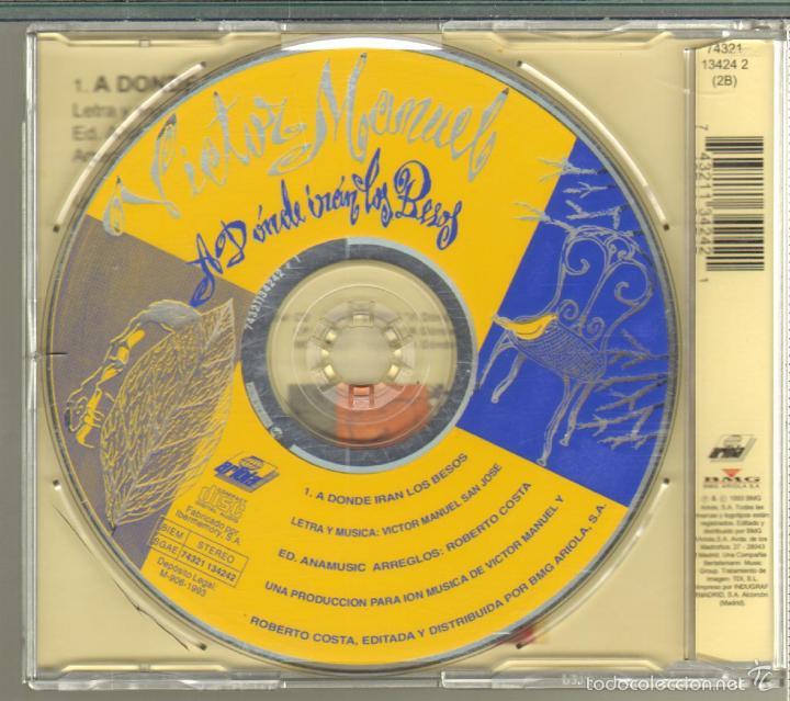 CDs de Música: MUSICA GOYO - CD SINGLE - VICTOR MANUEL -A DONDE IRAN LOS BESOS *XC99 - Foto 2 - 21766770