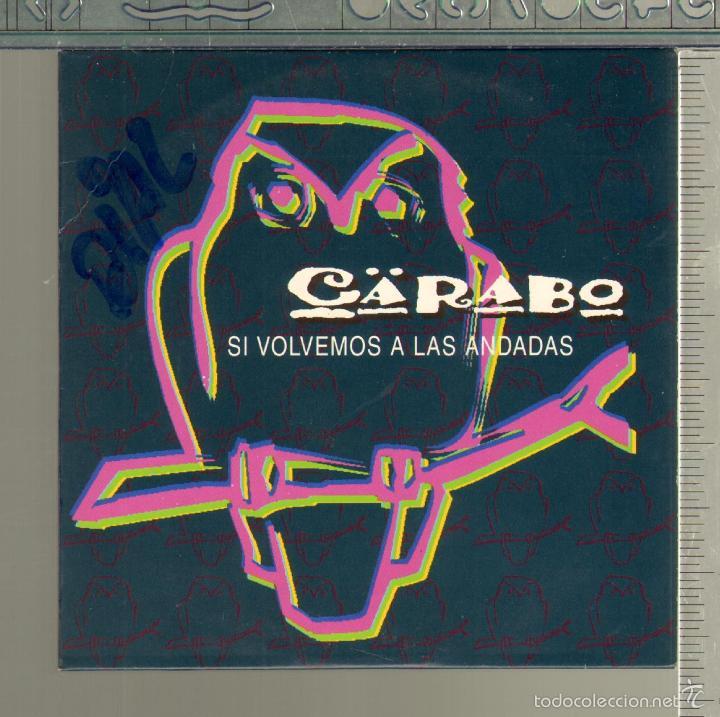 MUSICA GOYO - CD SINGLE - CARABO - SI VOLVEMOS A LAS ANDADAS - *FF99 (Música - CD's Country y Folk)