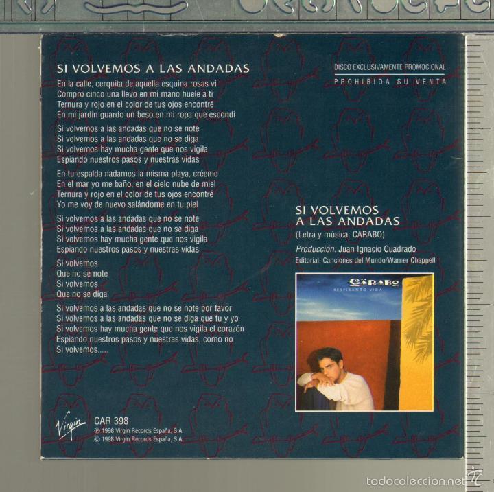 CDs de Música: MUSICA GOYO - CD SINGLE - CARABO - SI VOLVEMOS A LAS ANDADAS - *FF99 - Foto 2 - 21740854