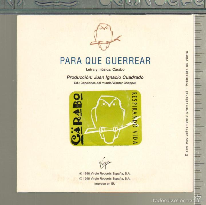 CDs de Música: MUSICA GOYO - CD SINGLE - CARABO - PARA QUE GUERREAR - *GG99 - Foto 2 - 21740877