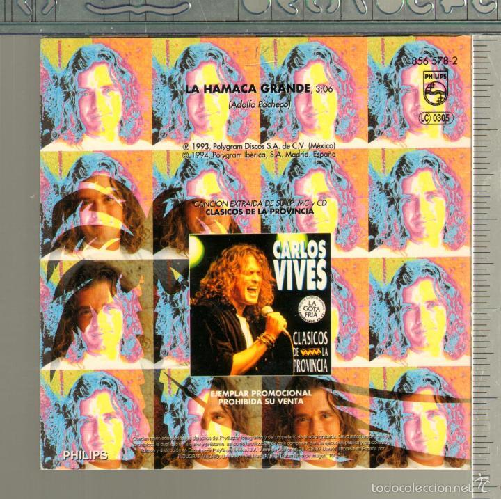 CDs de Música: MUSICA GOYO - CD SINGLE - CARLOS VIVES - LA HAMACA GRANDE - RARO - *AA98 - Foto 2 - 21741092