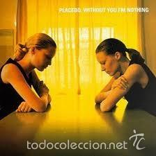 PLACEBO WITHOUT YOU I'M NOTHING CD (Música - CD's Rock)