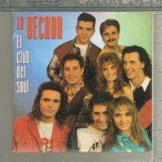 CDs de Música: MUSICA GOYO - CD SINGLE - DECADA PRODIGIOSA - EL CLUB DEL SOUL - 9 CANCIONES - *UU99. Lote 56649309
