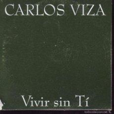 CDs de Música: VIVIR SIN TI - CARLOS VIZA -- CDS PROMOCIONAL. Lote 56676565