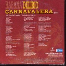 CDs de Música: DELIRIO CARNAVALERA - ERIK RODRIGUEZ - CARLOS PIEDRA HERRERA -- CDS PROMOCIONAL. Lote 56677202