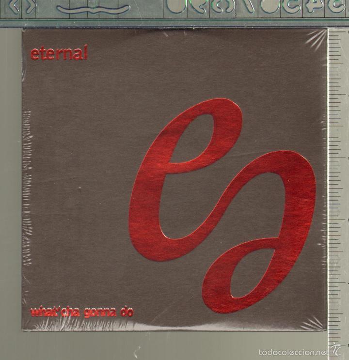 MUSICA GOYO - CD SINGLE - ETERNAL - WHAT'CHA GONNA DO - PRECINTADO - *AA99 (Música - CD's Jazz, Blues, Soul y Gospel)