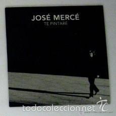 CDs de Música: CD SINGLE PROMOCIONAL, JOSÉ MERCÉ, TE PINTARÉ, FLAMENCO, PACO ORTEGA, LO QUE NO SE DA. Lote 56770193