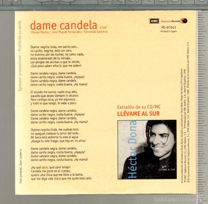 CDs de Música: MUSICA GOYO - CD SINGLE - HECTOR DONA - DAME CANDELA -*FF99 - Foto 2 - 21806614