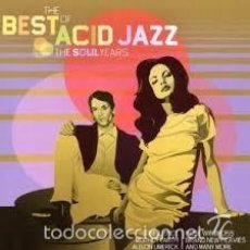 CDs de Música: THE BEST OF ACID JAZZ THE SOUL YEARS CD. Lote 56858660