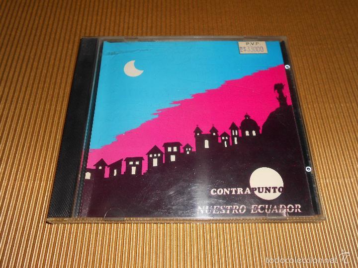 CDs de Música: CONTRAPUNTO ( NUESTRO ECUADOR ) - CD - VIVA QUITO - LA TUNA QUITEÑA - TORO BARROSO ...- CONTRA PUNTO - Foto 2 - 56941409