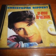 CDs de Música: CHRISTOPHE RIPPERT UN AMOUR DE VACANCES CD ALBUM DEL AÑO 1993 HECHO EN FRANCIA 10 TEMAS POP FRANCES. Lote 56974086