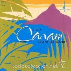 CDs de Música: ANA CARAM - RIO AFTER DARK (JAZZ CD BOSSA NOVA). Lote 57074955