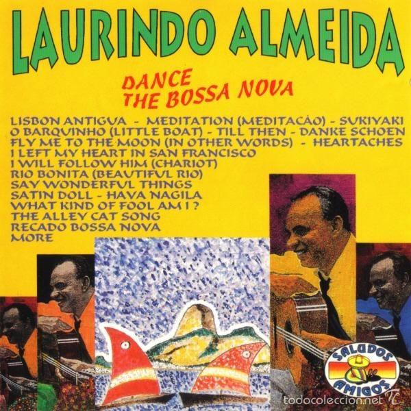 LAURINDO ALMEIDA - DANCE THE BOSSA NOVA (CD JAZZ/BOSSA NOVA) (Música - CD's World Music)