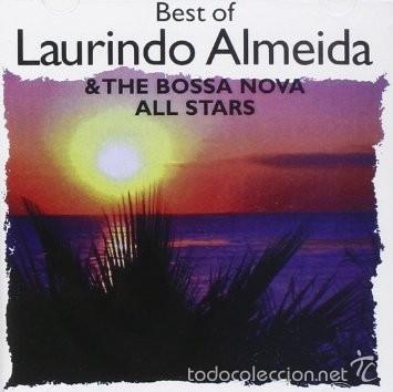 BEST OF LAURINDO ALMEIDA & THE BOSSA NOVA ALL STARS (JAZZ CD BOSSA NOVA) (Música - CD's World Music)