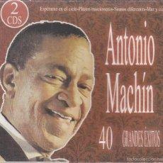 CDs de Música: ANTONIO MACHIN,40 GRANDES EXITOS DOBLE CDS. Lote 57099379