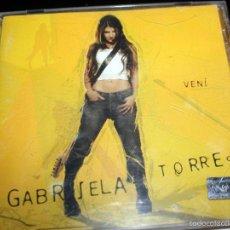 CDs de Música: GABRIELA TORRES VENÍ CD. GENERO: MUSICA ARGENTINA, TANGO, CANCIONISTAS. Lote 57329298